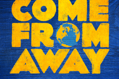 """Come From Away"""
